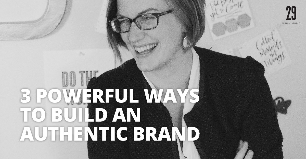 Teaser image - 3 Powerful Ways to Build An Authentic Brand