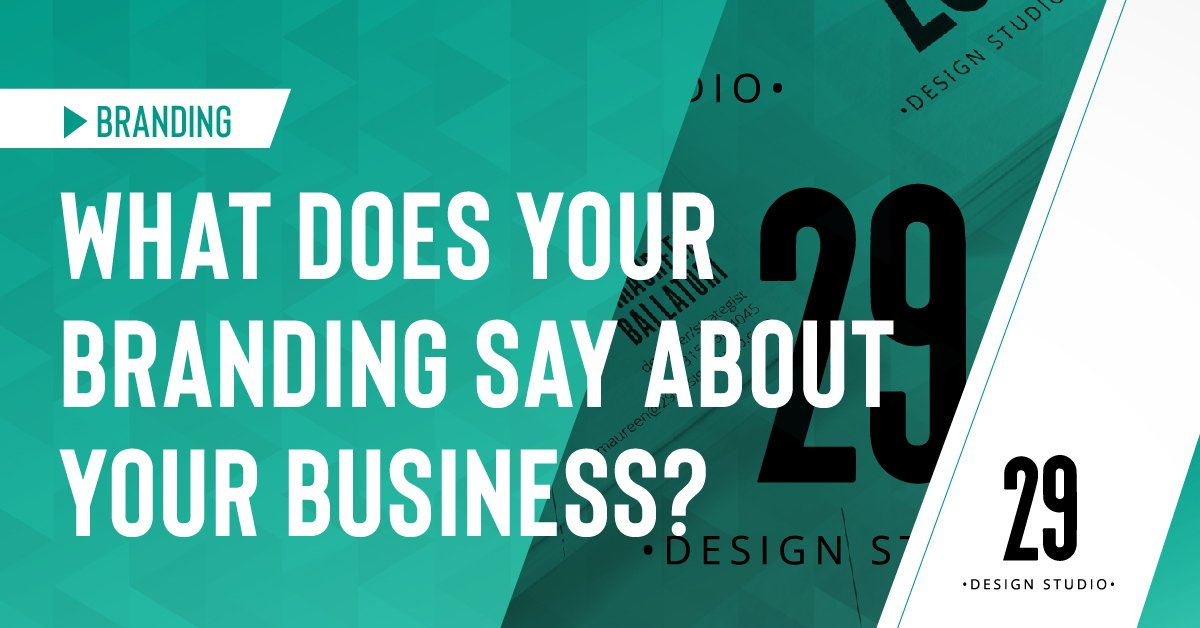 Teaser image - What does your branding say about your business?