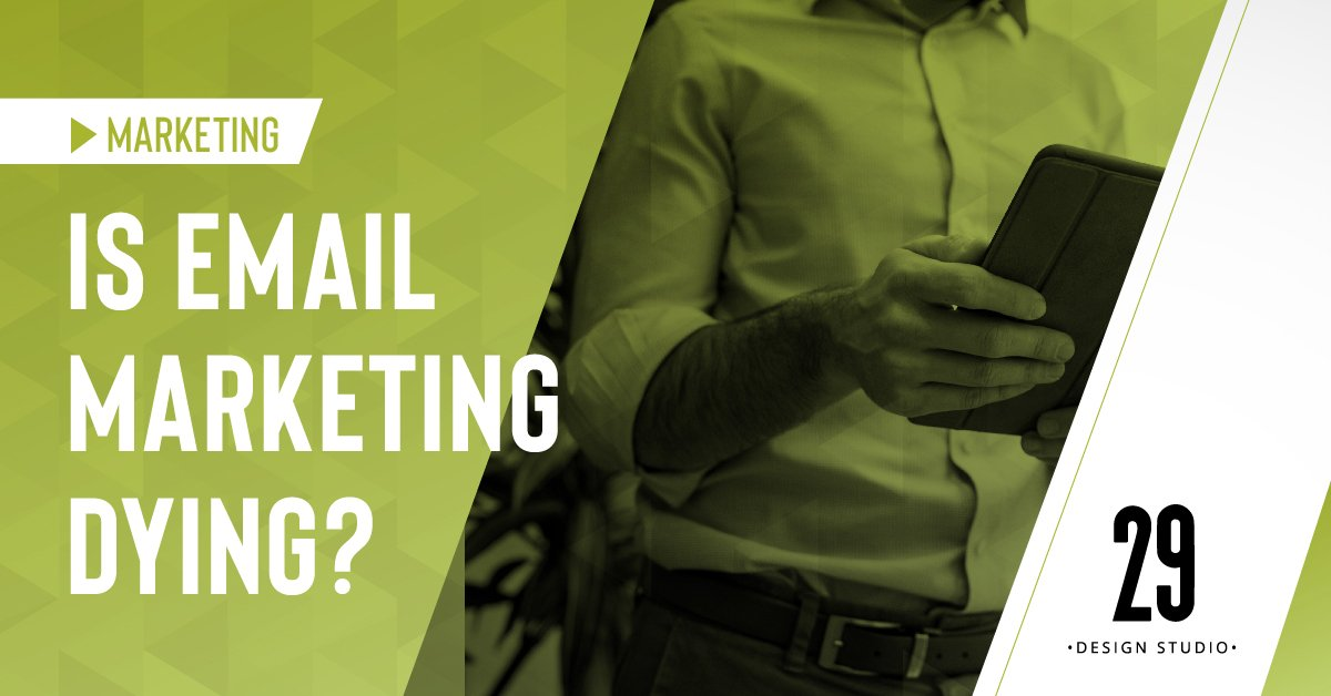 Teaser image - Is Email Marketing Dying?