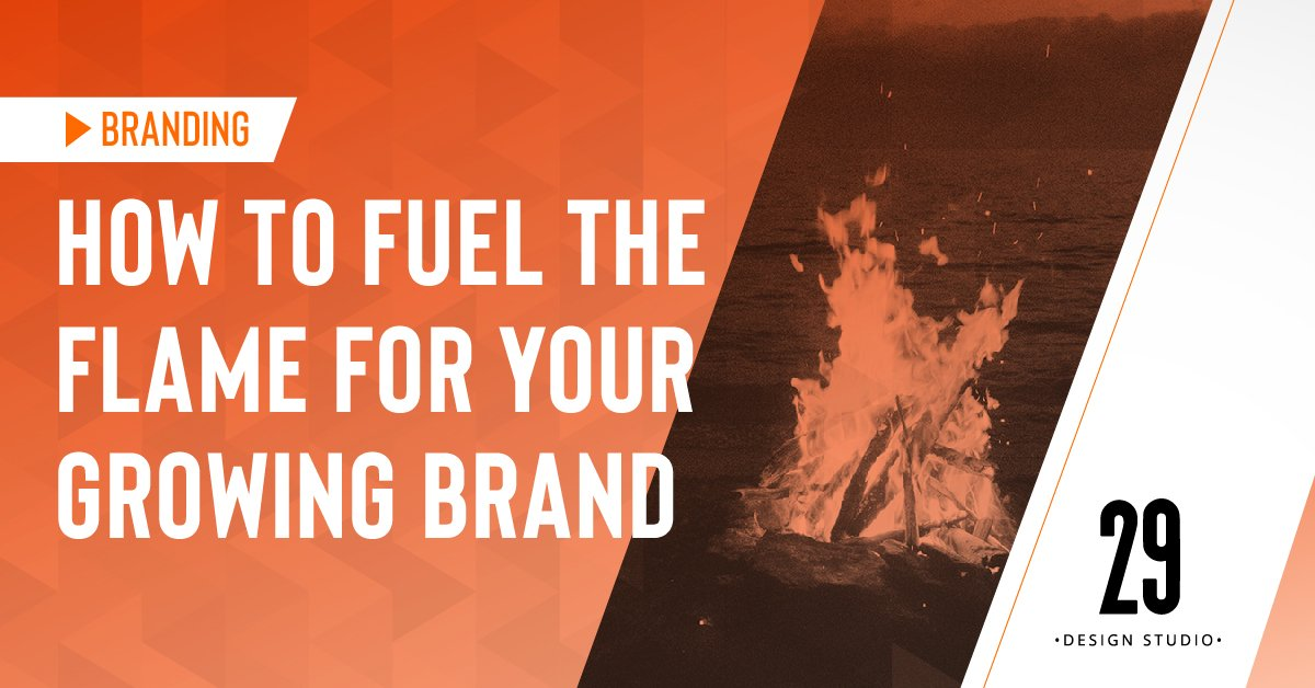 Teaser image - How to Fuel the Flame for Your Growing Brand