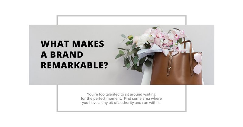 Teaser image - What makes a brand remarkable?